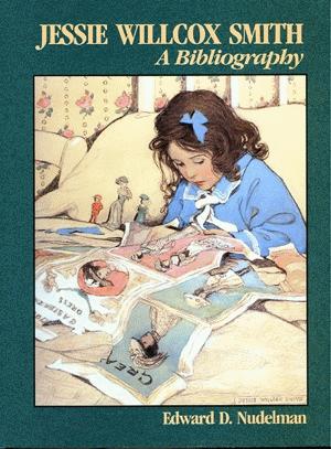 Jessie Willcox Smith Bibliography