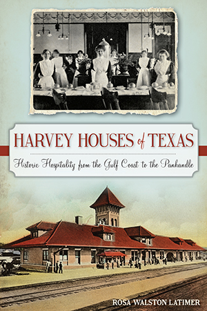 Harvey Houses of Texas