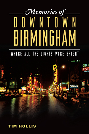 Memories of Downtown Birmingham