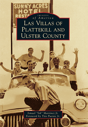 Las Villas of Plattekill and Ulster County