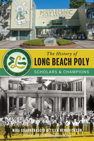 The History of Long Beach Poly
