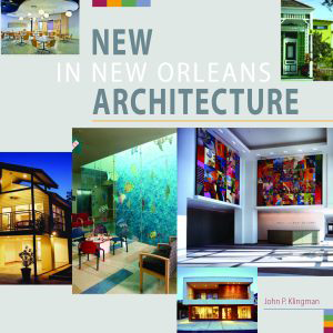 New in New Orleans Architecture