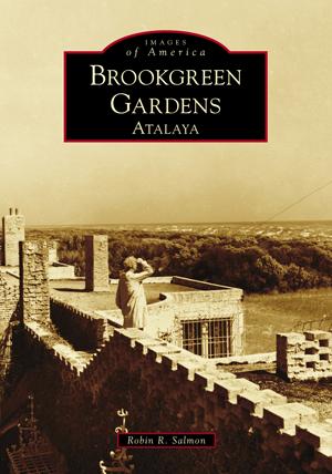 Brookgreen Gardens: Atalaya