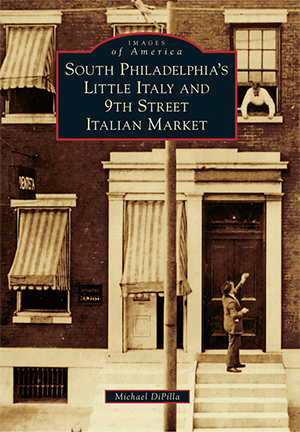 South Philadelphia's Little Italy and 9th Street Italian Market