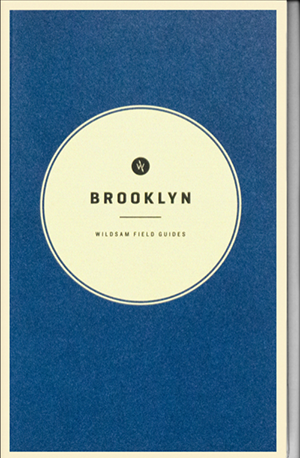 Wildsam Field Guides  Brooklyn
