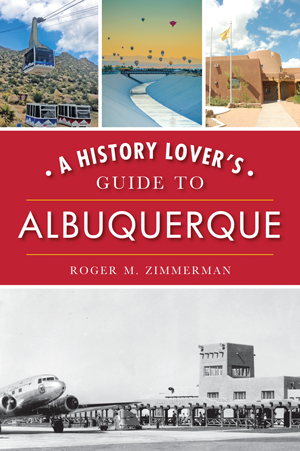 A History Lover's Guide to Albuquerque