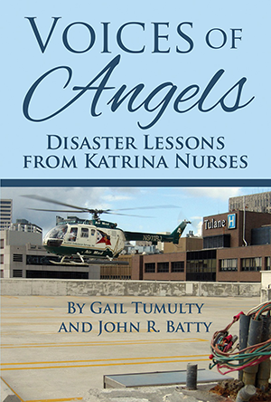Voices of Angels: Disaster Lessons from Katrina Nurses