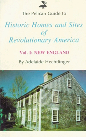 Pelican Guide to Historic Homes and Site