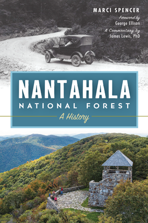 Nantahala National Forest: A History