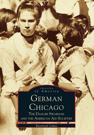 German Chicago: The Danube Swabians and the American Aid Societies
