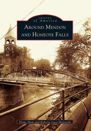 Around Mendon and Honeoye Falls