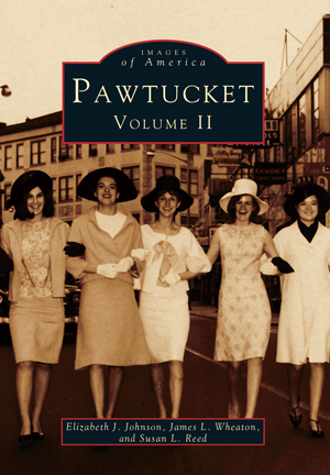 Pawtucket: Volume II