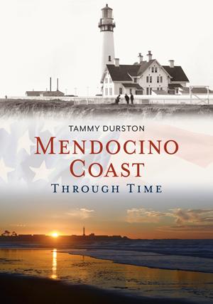 Mendocino Coast Through Time