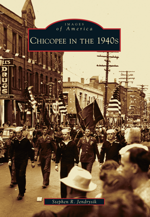 Chicopee in the 1940s