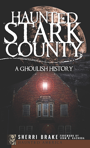 Haunted Stark County