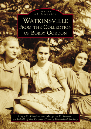 Watkinsville: From the Collection of Bobby Gordon