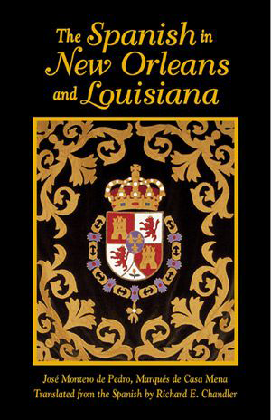 The Spanish in New Orleans and Louisiana
