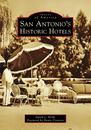 San Antonio's Historic Hotels