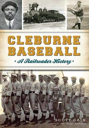 Cleburne Baseball: A Railroader History