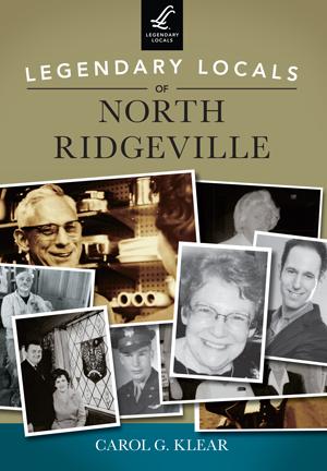 Legendary Locals of North Ridgeville
