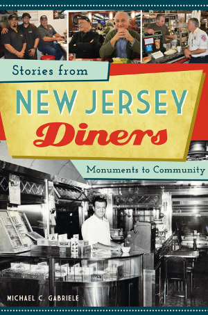 Stories from New Jersey Diners: Monuments to Community