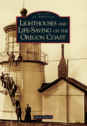 Lighthouses and Lifesaving on the Oregon Coast