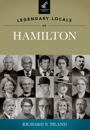 Legendary Locals of Hamilton