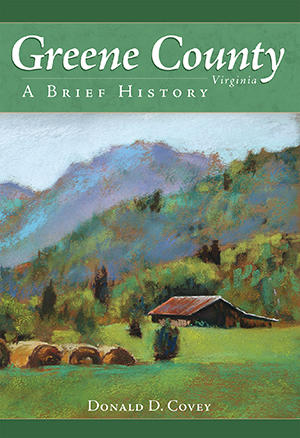 Greene County, Virginia: A Brief History