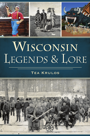 Wisconsin Legends & Lore