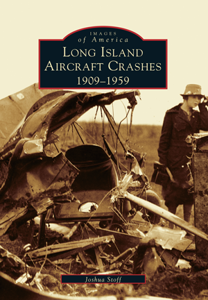 Long Island Aircraft Crashes: 1909-1959