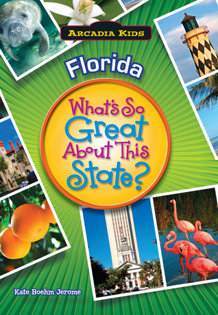 Florida: What's So Great About This State?