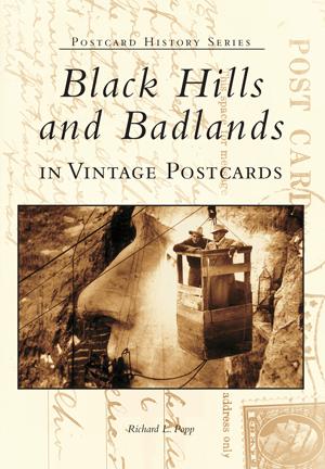 Black Hills and Badlands in Vintage Postcards