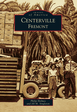 Centerville, Fremont by Philip Holmes and Jill M ...