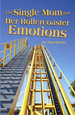 The Single Mom and Her Rollercoaster Emotions