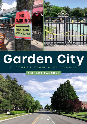 Garden City: Pictures From a Pandemic