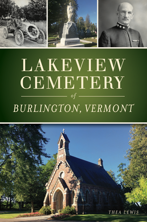 Lakeview Cemetery of Burlington, Vermont