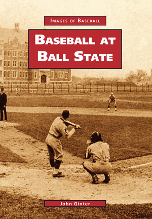 Baseball at Ball State