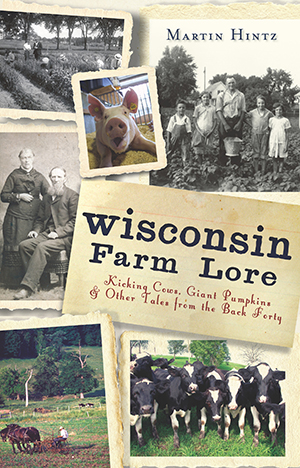 Wisconsin Farm Lore