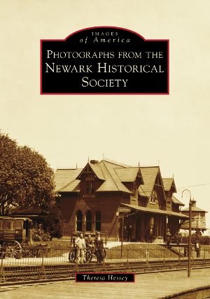 Photographs from the Newark Historical Society