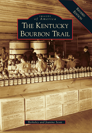 The Kentucky Bourbon Trail: A Revised Edition