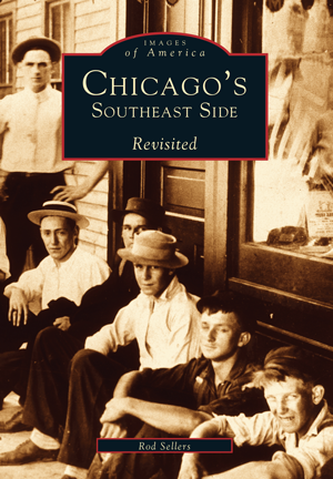 Chicago's Southeast Side Revisited
