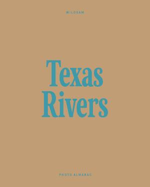 Wildsam Field Guides  Texas Rivers