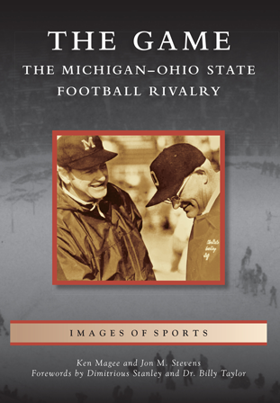 The Game: The Michigan-Ohio State Football Rivalry