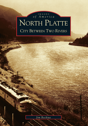 North Platte: City Between Two Rivers