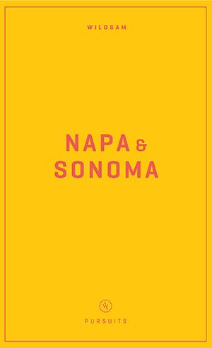 Wildsam Field Guides  Napa & Sonoma