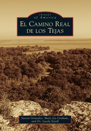 El Camino Real de los Tejas