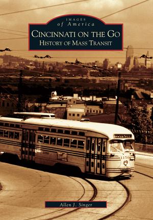 Cincinnati on the Go: History of Mass Transit