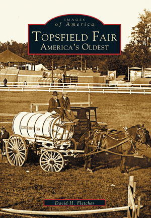 Topsfield Fair: America's Oldest