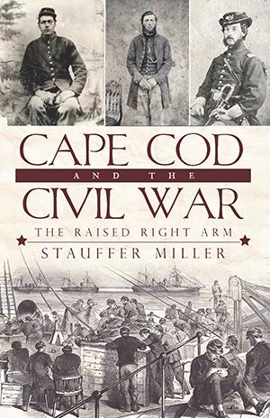 Cape Cod and the Civil War
