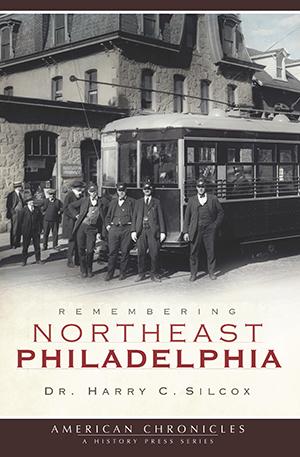 Remembering Northeast Philadelphia